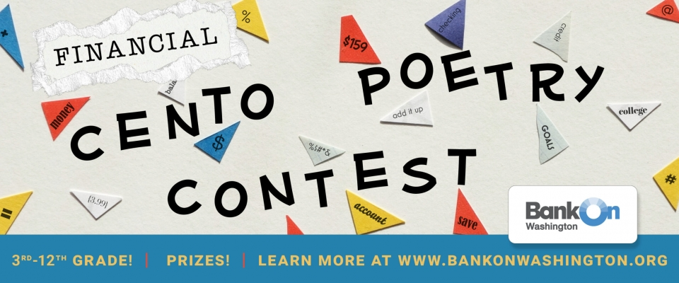 Bank On WA Financial Cento Poetry Contest